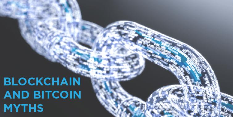Blockchain Bitcoin Myths
