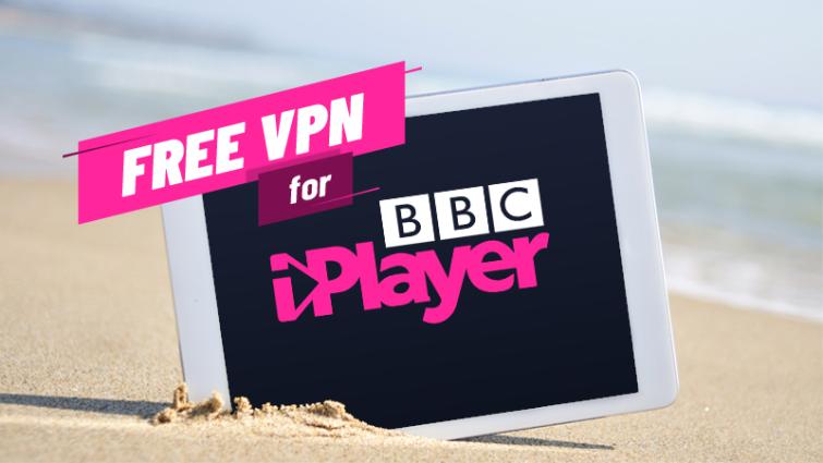 watch bbc iplayer abroad free vpn